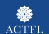 ACTFL, American Council on the Teaching of Foreign Languages
