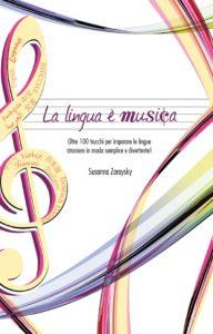 copertino del libro, La lingua e` musica